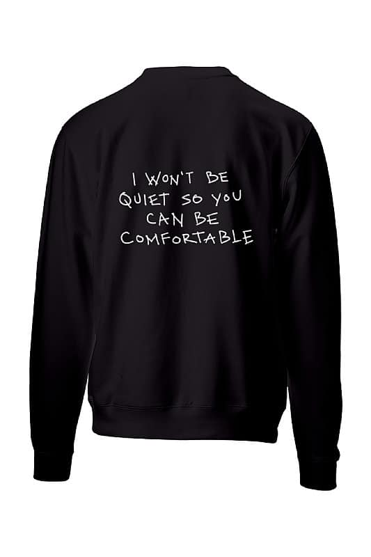 women apparel I Won't Be Quiet So You Can Be Comfortable Jubsies Womens Apparel Co black